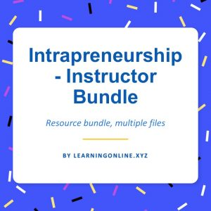 Intrapreneurship - Instructor Bundle