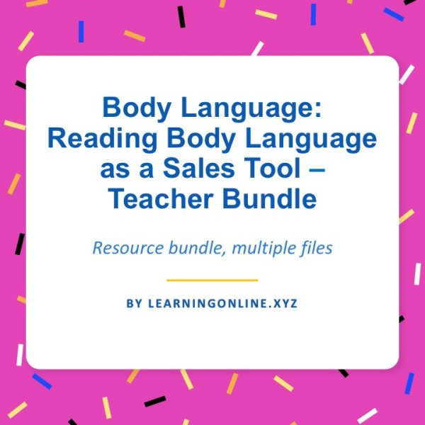Body Language: Reading Body Language as a Sales Tool - Teacher Guide
