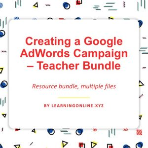 Creating a Google AdWords Campaign - Teacher Bundle