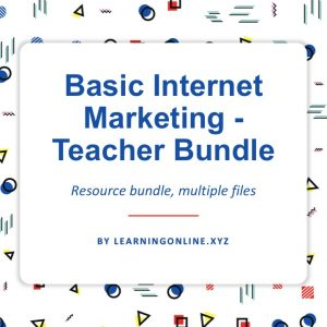 Basic Internet Marketing - Teacher Bundle