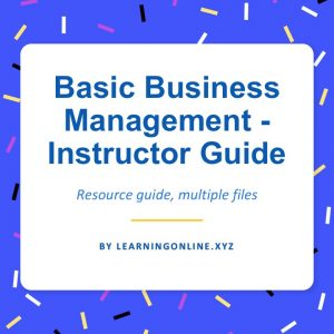 Basic Business Management - Instructor Guide