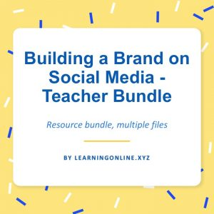 Building a Brand on Social Media - Teacher Bundle